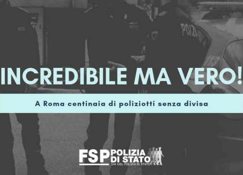 Roma. poliziotti senza divisa