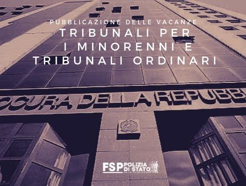 Pubblicazione delle vacanze Tribunali per i Minorenni e Tribunali Ordinar