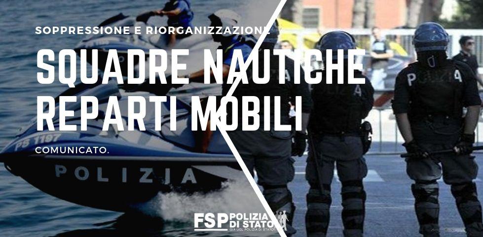 soppressione e riorganizzazione Reparti Mobili e squadre nautiche