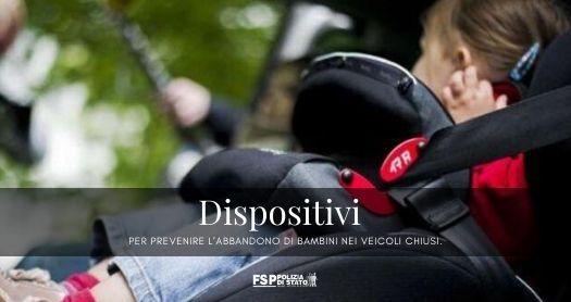 Dispositivi per prevebnire l'abbandono dei bambini nei veicoli