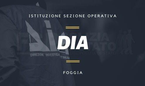 DIA Foggia. Istituzione sezione operativa
